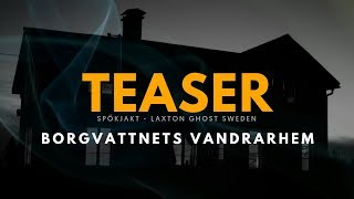 BORGVATTNETS VANDRARHEM - TEASER