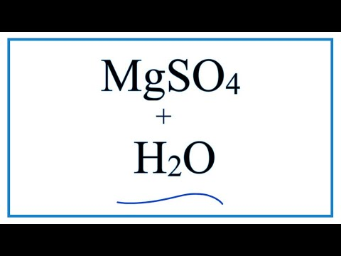 Equation For MgSO4 + H2O     (Magnesium Sulfate + Water)