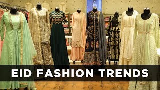 Eid Fashion Trends 2018 - Pakistani Salwar Suit Designs 2018