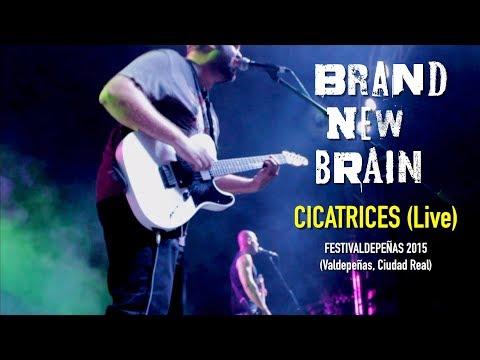 Brand New Brain - Cicatrices (Live) - FestiValdepeñas 2015 (Valdepeñas, Ciudad Real)