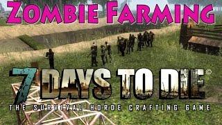 Zombie Farming - 7 Days To Die | Docm77