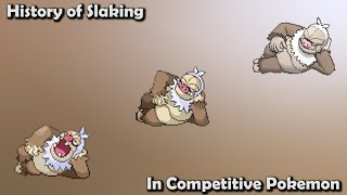 How BAD was Slaking ACTUALLY? - History of Slaking in Competitive Pokemon (Gens 3-7)