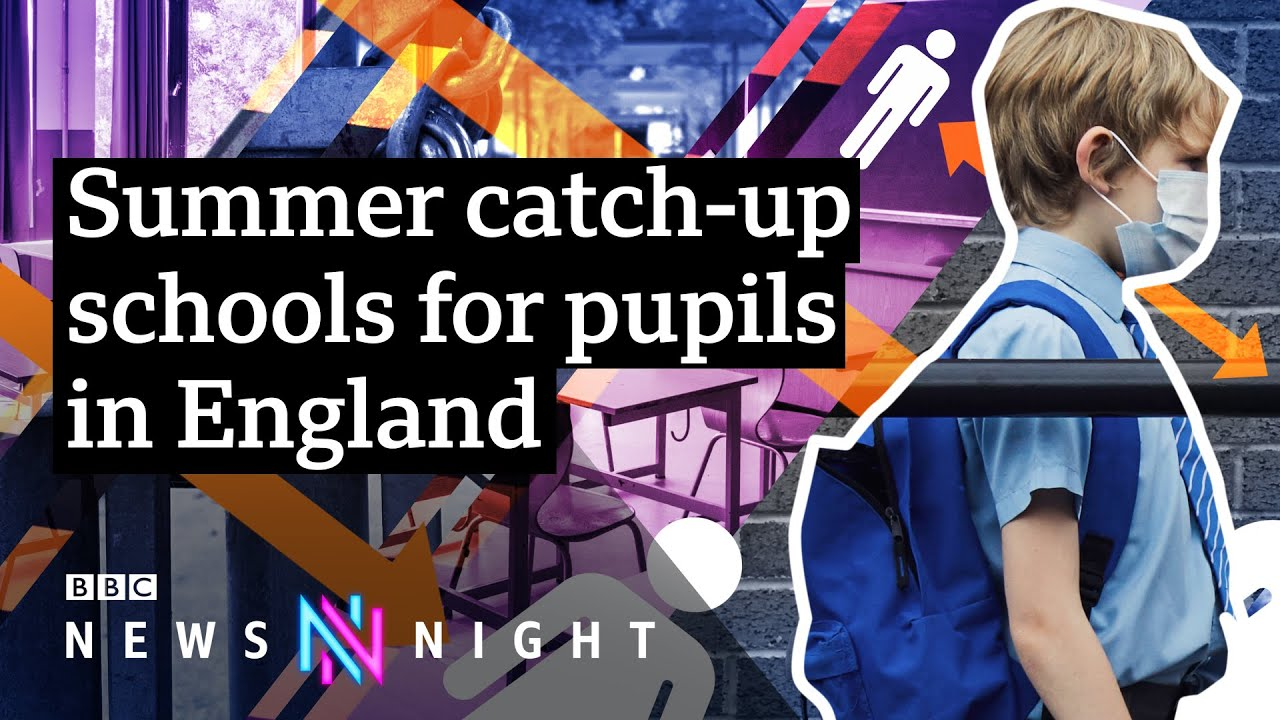 Education and Covid: How could children make up for lost school time? - BBC Newsnight