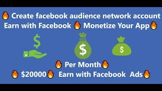 Create facebook audience network account Earn with Facebook 🔥 Monetize Your App🔥