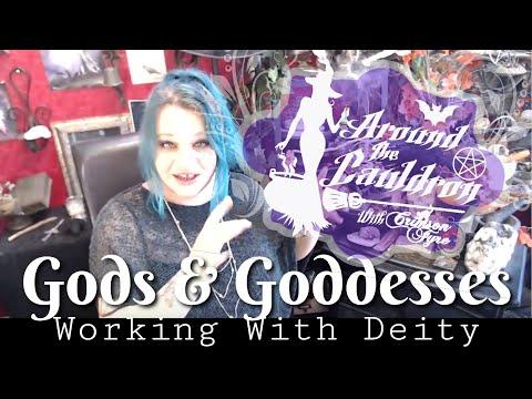 Gods & Goddesses..Working With Deity   Around The Cauldron