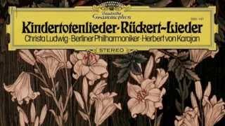 Gustav Mahler - Kindertotenlieder, In Diesem Wetter, in Diesem Braus | Christa Ludwig, Karajan