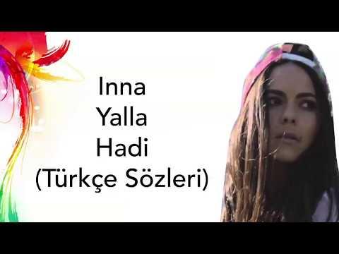 INNA -Yalla (Türkçe Sözleri)