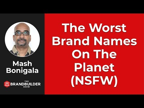 (NSFW) The WORST BRAND NAMES On The Planet!