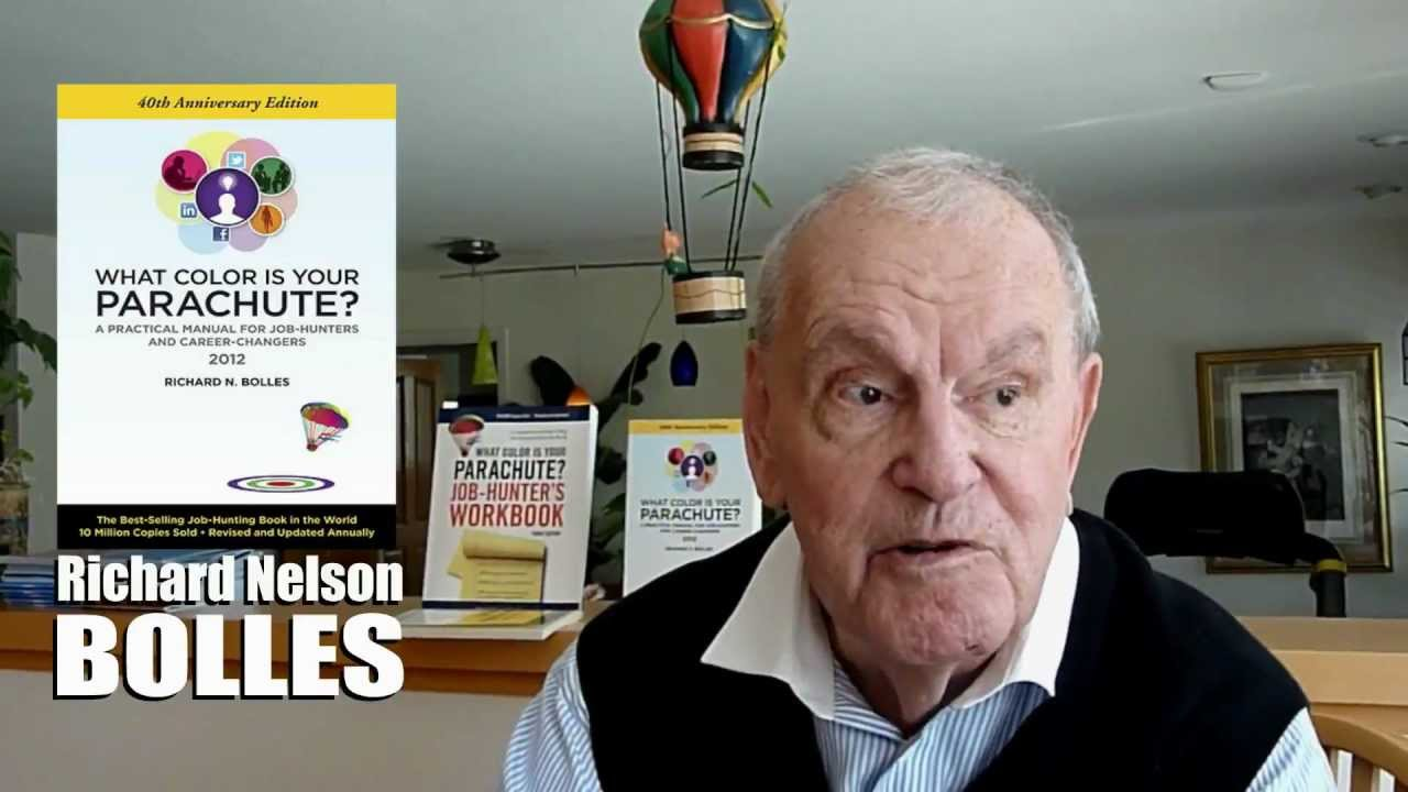 Richard Nelson Bolles on taking \'What Color is Your Parachute\' into ...
