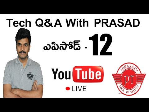 Tech Q&A With Prasad Episode#12 Live