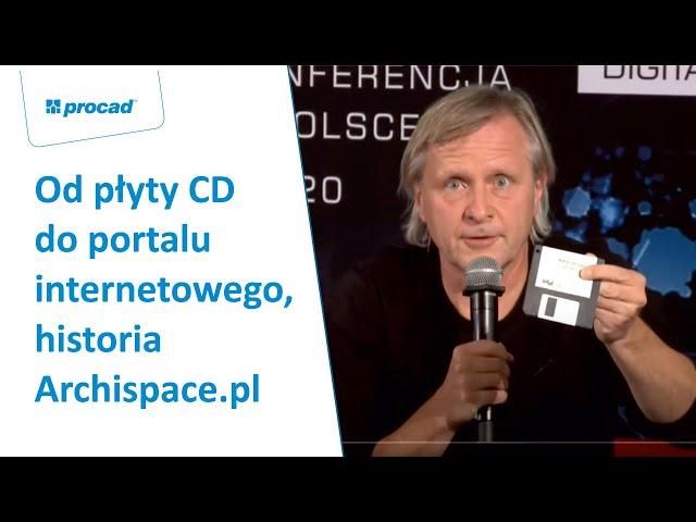 Od płyty CD do portalu internetowego - historia  Archispace.pl | PROCAD EXPO
