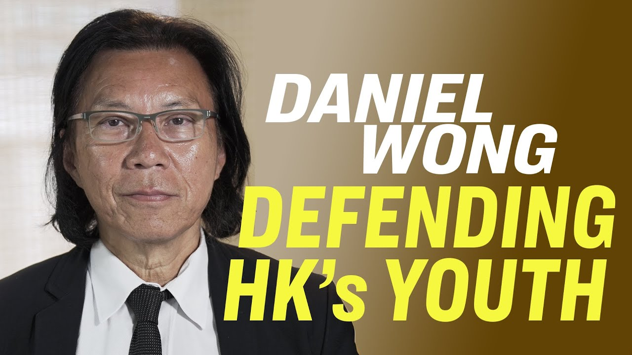Hong Kong's Youth Are Fighting For All Of Us—Lawyer Daniel Wong | American Thought Leaders