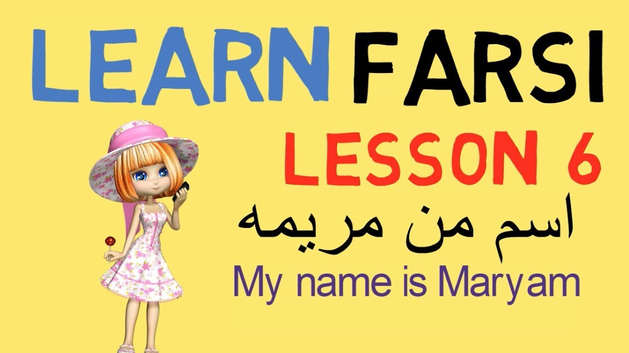 Learn Farsi Lesson 25 - Hello  My name is ..