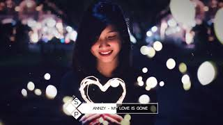 Annzy - My Love Is Gone (Original Mix)