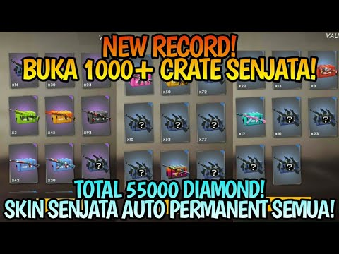 NEW RECORD! BUKA 1000+ CRATE SENJATA TOTAL 55000 DIAMOND! || Free Fire Battleground
