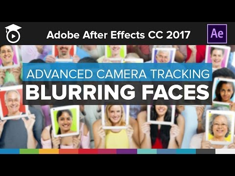 Advanced Camera Motion Tracking - Blurring Faces in After Effects CC 2017