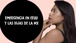¿Quiénes son las hijas de la mx y por qué EEUU está en emergencia?