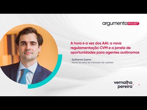 A hora e a vez dos AAI: a nova regulamentação CVM e os agentes autônomos | Argumento Pocket 31