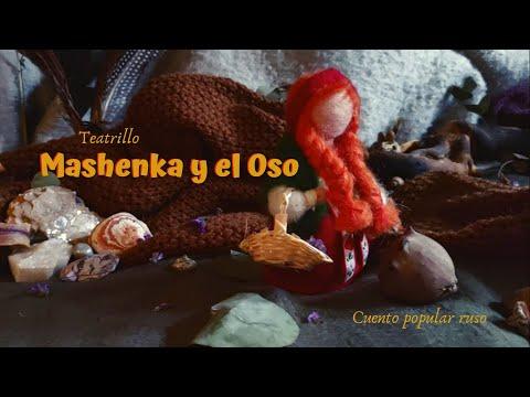 Teatrillo: MASHENKA Y EL OSO. Cuento tradicional ruso.