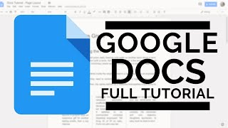 Google Docs - Full Tutorial 2018