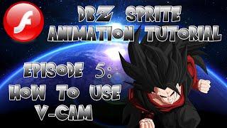DBZ Sprite Animation Tutorial #5: How to use V-CAM