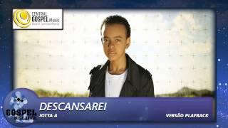 Jotta A - Descansarei (Playback)