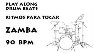 Ritmo Para Tocar Zamba 90 bpm :: Play along drums Zamba 90 bpm
