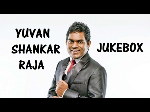 Yuvan Shankar Raja Hits Jukebox Song - 1-Hour Non-Stop