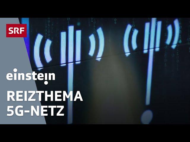 Mobilfunknetz 5G – digitale Revolution oder gefährlicher Krankmacher? | SRF Einstein