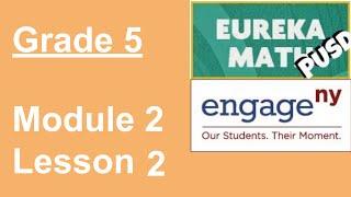 EngageNY Grade 5 Module 2 Lesson 2
