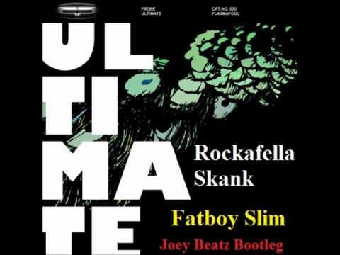 Probe Vs Fatboy Slim - Ultimate Rockafella Skank (Joey Beatz Bootleg)