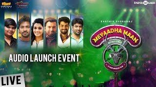 Meyaadha Maan Audio Launch Full Show | Vaibhav, Priya | Pradeep Kumar | Santhosh Narayanan