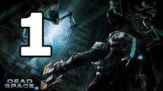 Dead Space 2 Walkthrough Part 1 - No Commentary Playthrough (PC)