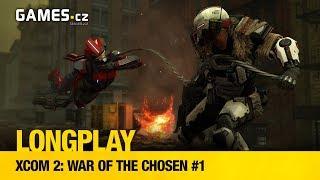 LongPlay - XCOM 2: War of the Chosen #1