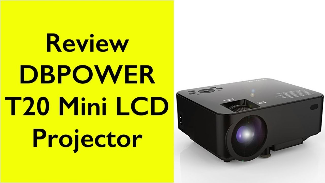 Review Dbpower T20 Lcd Mini Projector Home Theater Youtube