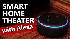 Using Amazon Alexa to Control Home Theater | Smart Home