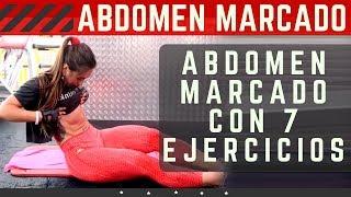 Marca tu abdomen con 7 ejercicios y quema la grasa abdominal | ABS WORKOUT