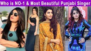 11 Super Beautiful Female Punjabi Singers   Most beautiful Punjabi ladies on Earth   Must Watch