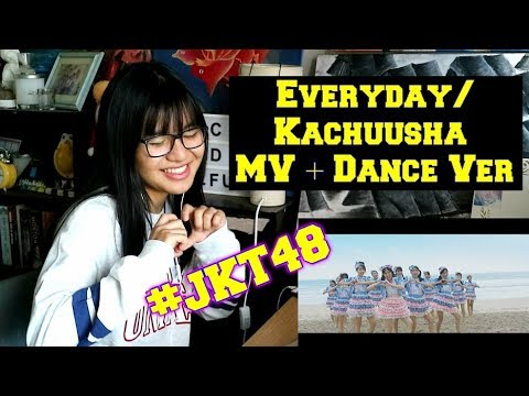 Everyday_ Kachuusha - JKT48 [MV] + Dance Version (REACTION)
