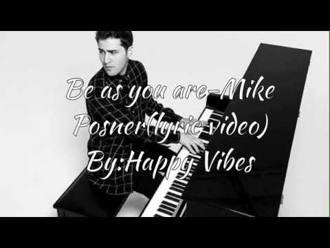 Be as you are-Mike Posner(lyric version)