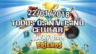 Angry Birds Friends - Torneio semanal 22 / 01! Todos os níveis.