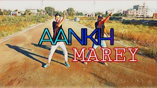 AANKH MAREY / SIMBA / DANCE / CHOREOGRAPHY / COVER BY AMIT & ANUBHAV