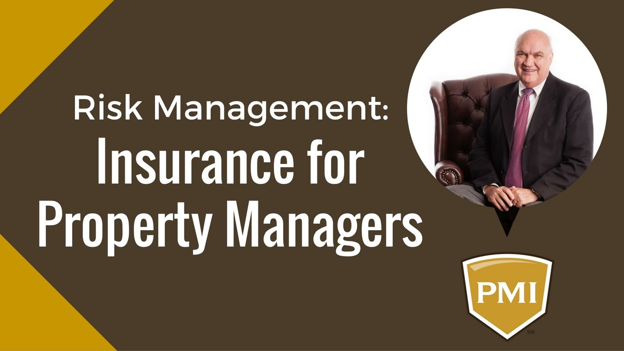 Risk Management for Property Managers: 3 Types of Insurance