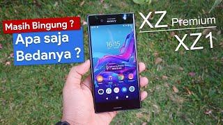 Beli yang mana, Sony XZ Premium vs Sony XZ1 di Tahun 2020 | Comparison Camera Video Battery Life.