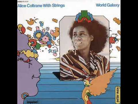 Alice Coltrane - Galaxy In Turiya