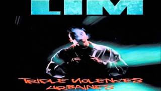 LIM - Mon Frére [Triple Violences Urbaines PAROLES]