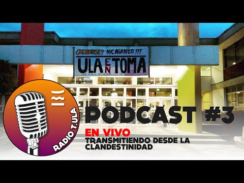Radio TULA Podcast #3 EN VIVO