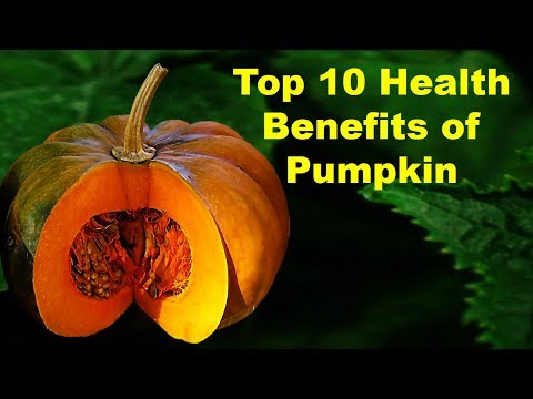 Top 10 Health Benefits of Pumpkin | Pumpkin Nutrition Facts | Amazing Benefits of Pumpkin Seeds