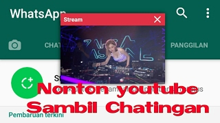 Video Cara Nonton youtube sambil chating,bigo live dll download MP3, 3GP, MP4, WEBM, AVI, FLV Desember 2017
