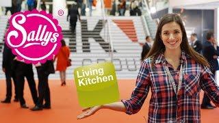 Living Kitchen Messe   Küchen Trends   Innovationen   Neuheiten   besuch mich am Sonntag live!